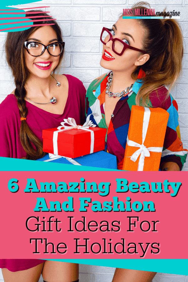 6-Amazing-Beauty-And-Fashion-Gift-Ideas-For-The-Holidays