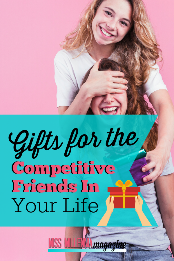 Gifts for the Competitive Friends in Your Life