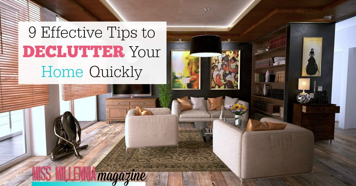 9 effective ways to declutter your home