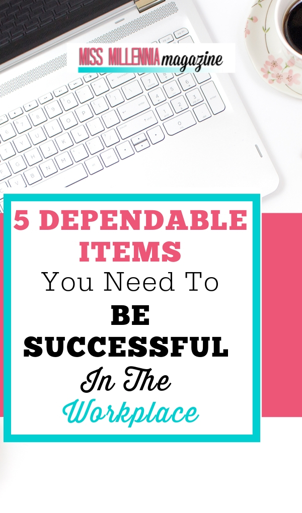 Dependable Items To Be Successful