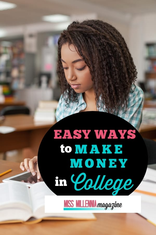 Make Money in College Easily