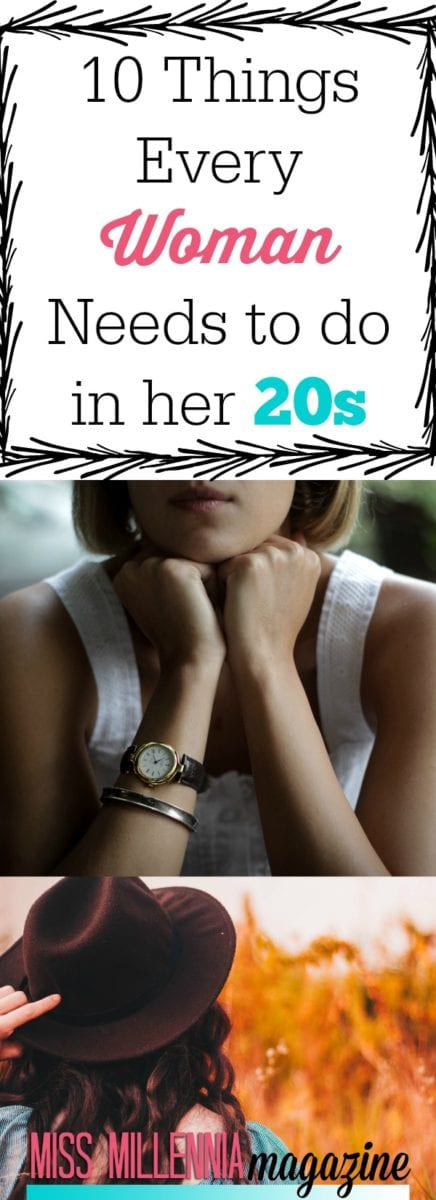 10 Things Every Woman Needs to do in her 20s