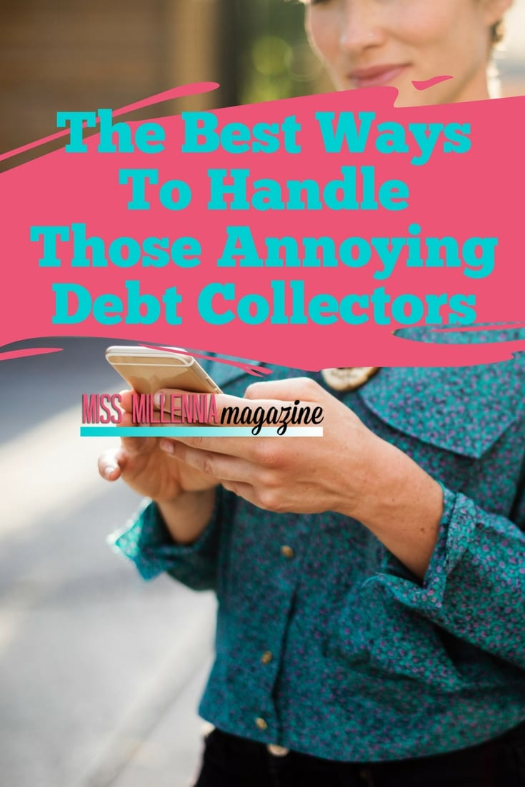 You may discover that you're going to be forced to deal with a debt collector at some point or another. Do you know how to handle those annoying debt collectors? If not, you should use the guide below to your advantage.