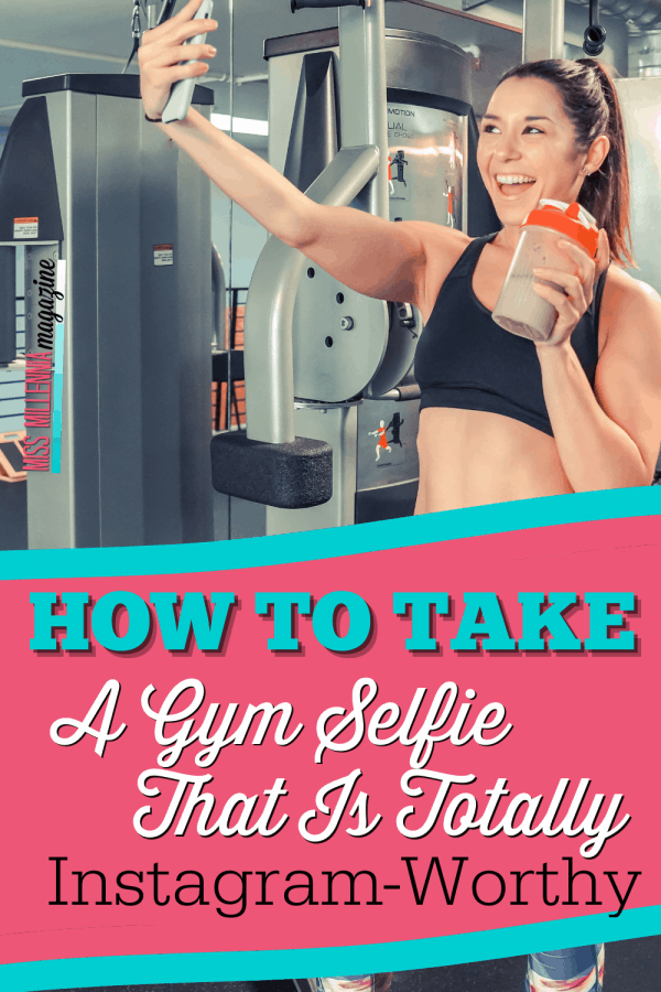 How To Take A Gym Selfie That Is Totally Instagram-Worthy