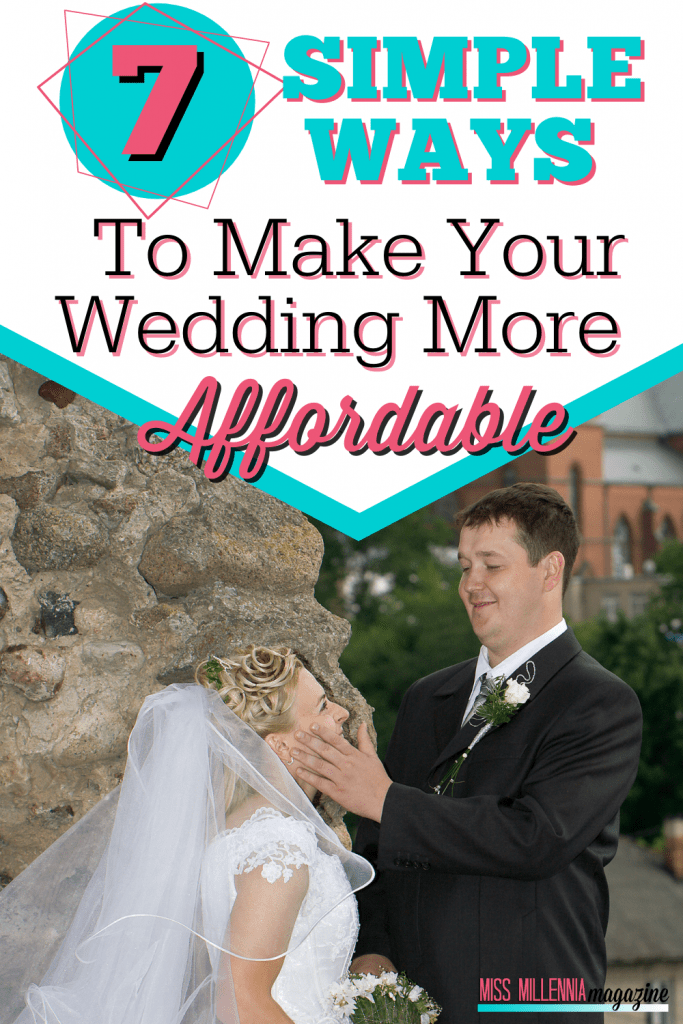 7 Simple Ways To Make Your Wedding More Affordable
