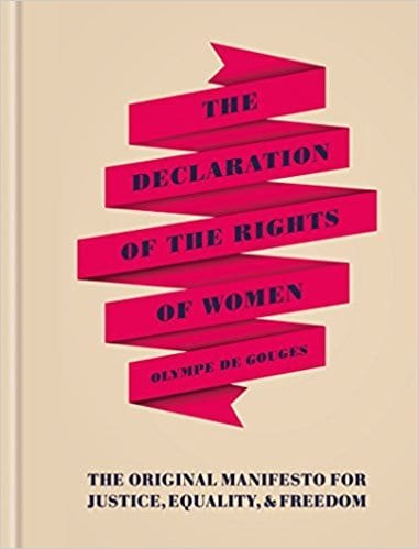 Feminist Books: The declaration of the rights of women by Olmpe de Gouges