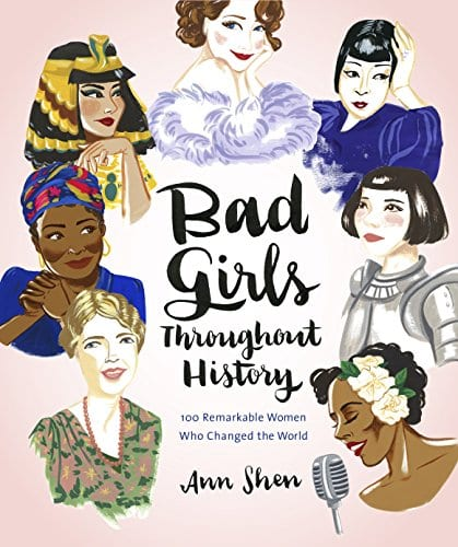 Feminist Books: Bad Girls Throughout History by. Ann Shen