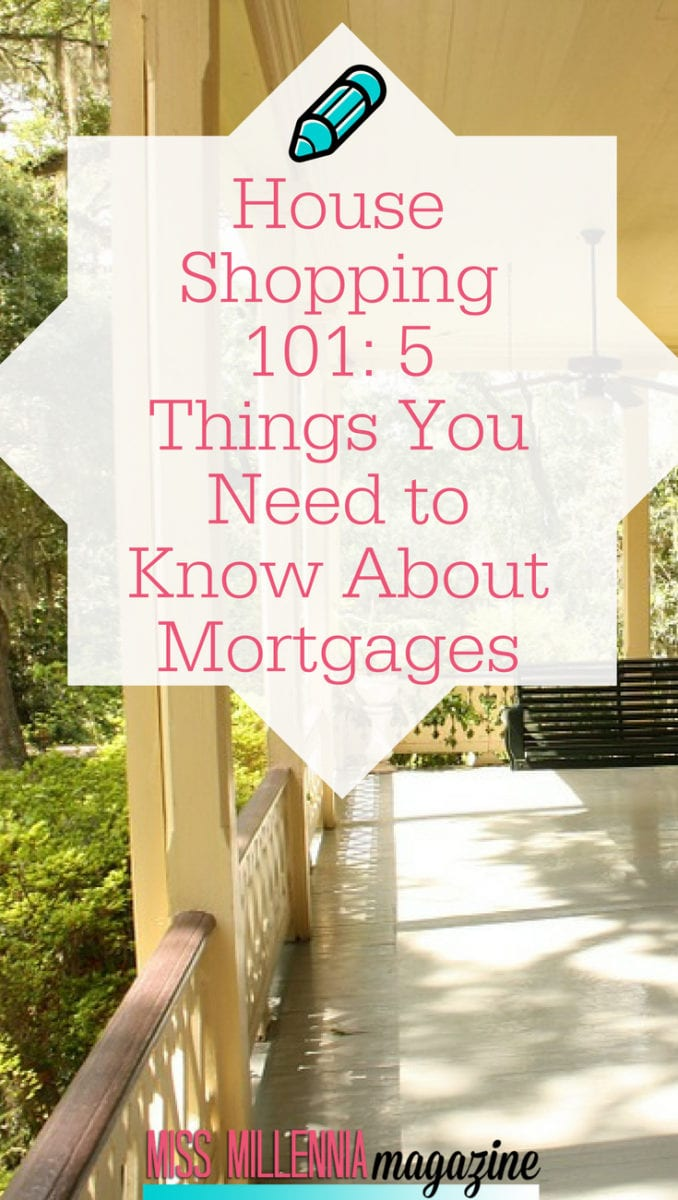 The more you can find out about a mortgage, the easier you will find it to make this complex decision on your house shopping. The following are some of the most important things you need to know about mortgages.