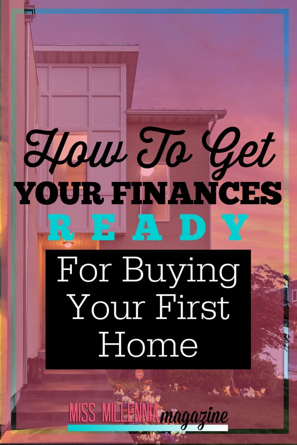 There are so many steps involved in buying your first home. In this post, I'll help you get your finances in order before you sign on the dotted line!