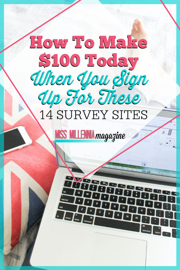 How to Make $100 Today When You Sign Up for these 14 Survey Sites