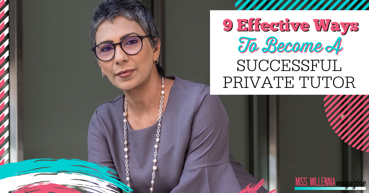 9 Effective Ways To Become A Successful Private Tutor