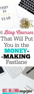 6 Money Making Blog Courses
