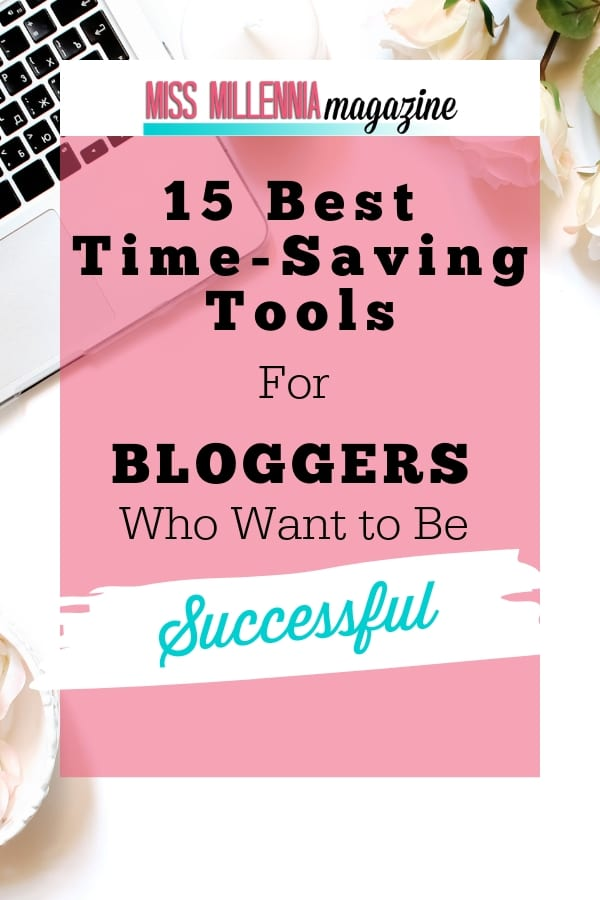 Time-Saving Tools for Bloggers