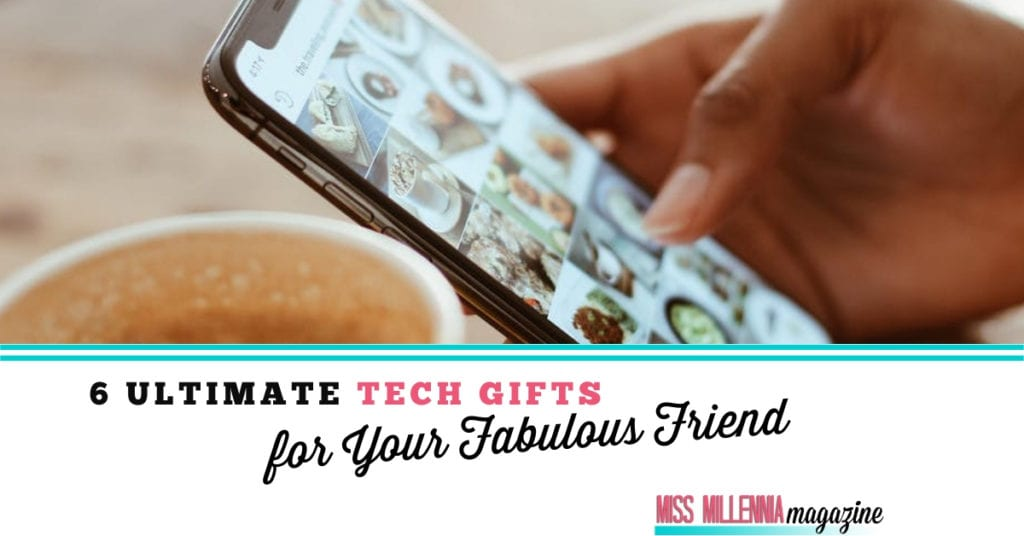 6 Ultimate Tech Gifts for Your Fabulous Friend fb