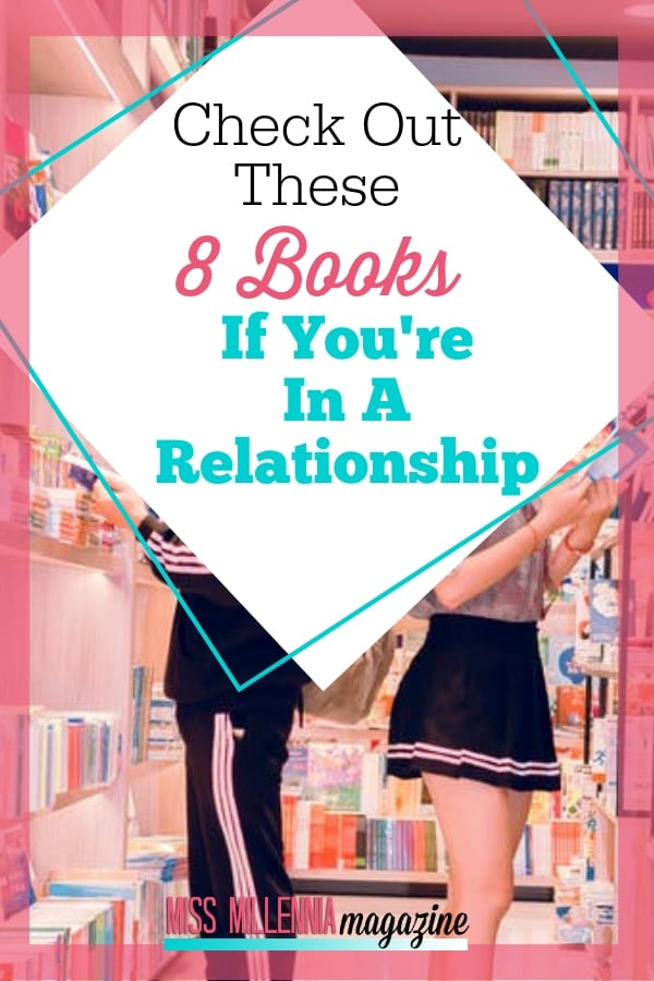 Being in love is awesome but it's hard work, too! If you are in a relationship, read these books for couples with your sweetie to strengthen your bond.
