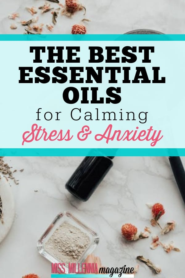 You don't have to seek expensive treatments. Here are some of the best essential oils to help you in calming stress and anxiety.