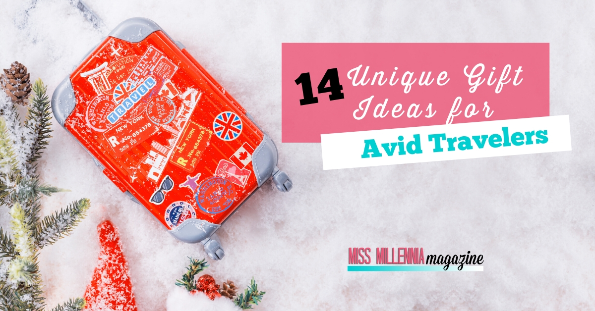 14 Unique Gift Ideas for Avid Travelers