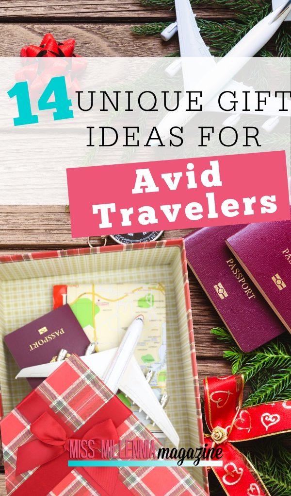 14 Unique Gifts For Avid Travelers