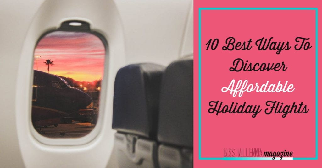 10 Best Ways To Discover Affordable Holiday Flights fb