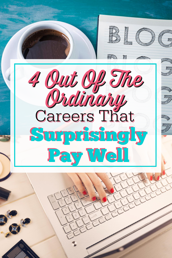 4 Out of the Ordinary Careers That Surprisingly Pay Well