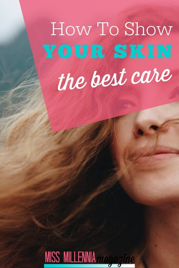 Time for some self-lovin'. Here are some great ways on how you know you've been giving your skin some much-needed tender loving care.