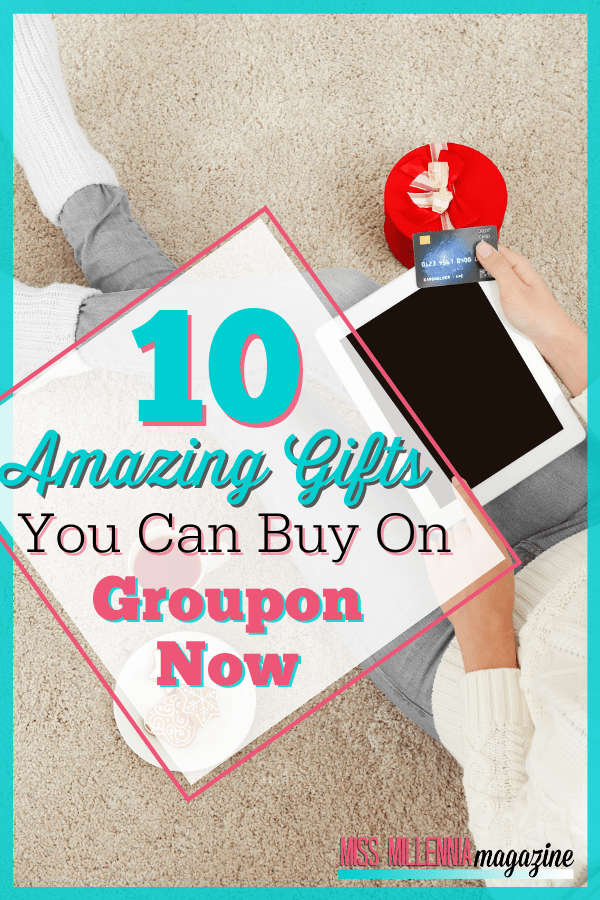 10 Amazing Gifts You Can Buy On Groupon