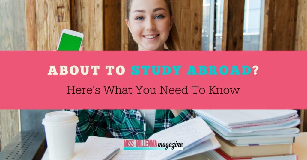About To Study Abroad-Here's What You Need To Know fb