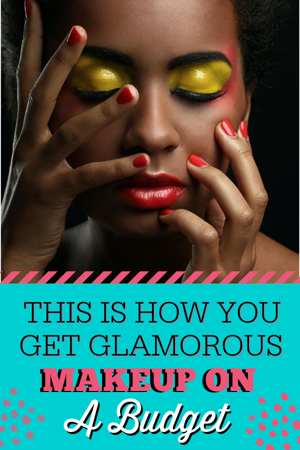 This Is How You Get Glamorous Makeup On A Budget