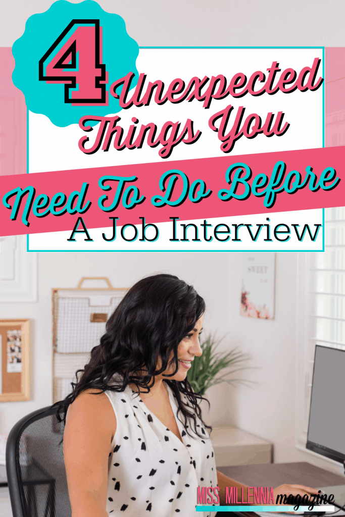 4 Unexpected Things You Need To Do Before A Job Interview