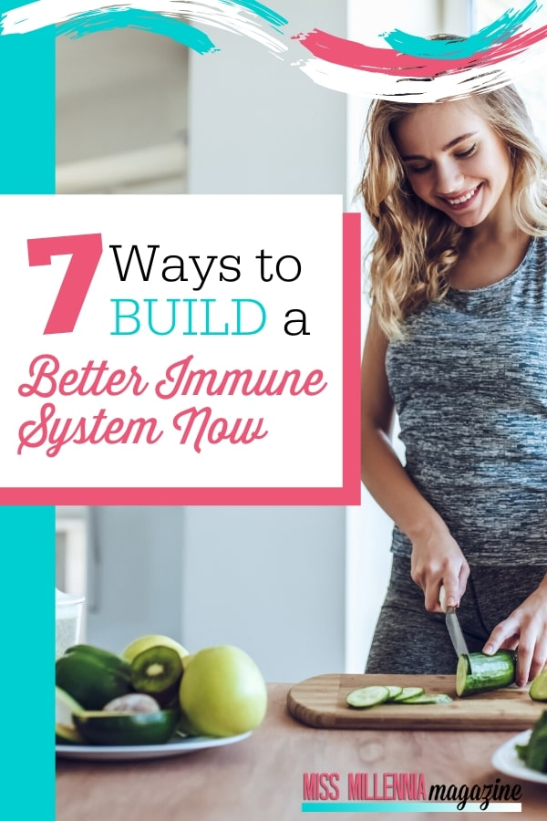 7-Ways-to-Build-a-Better-Immune-System-Now