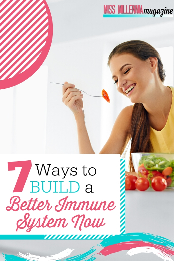 https://missmillmag.com/wp-content/uploads/2019/03/7-Ways-to-Build-a-Better-Immune-System-Now