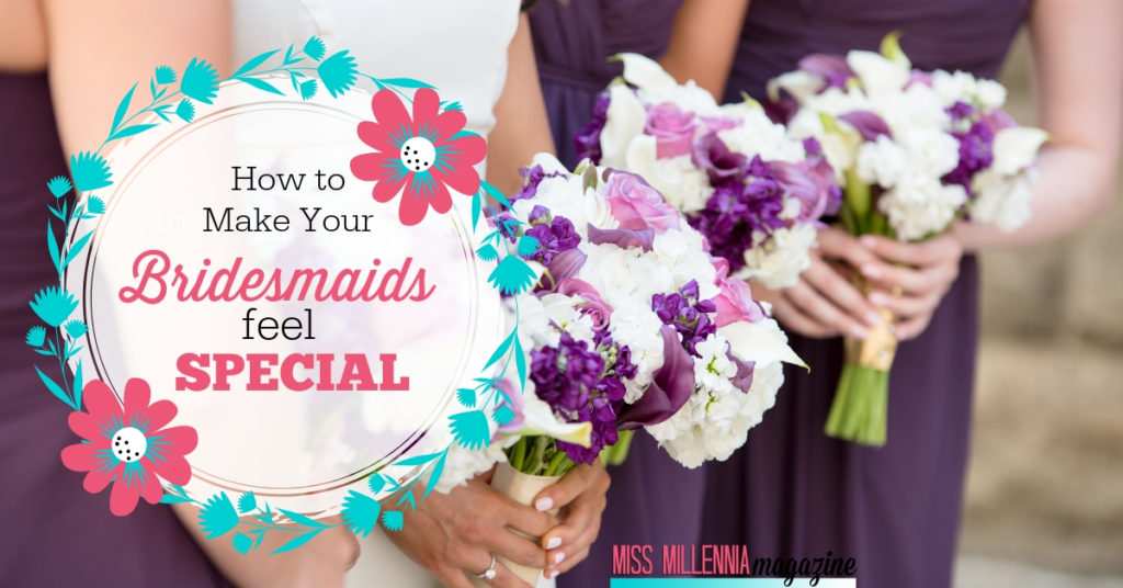 How to Make Your Bridesmaids Feel Special fb