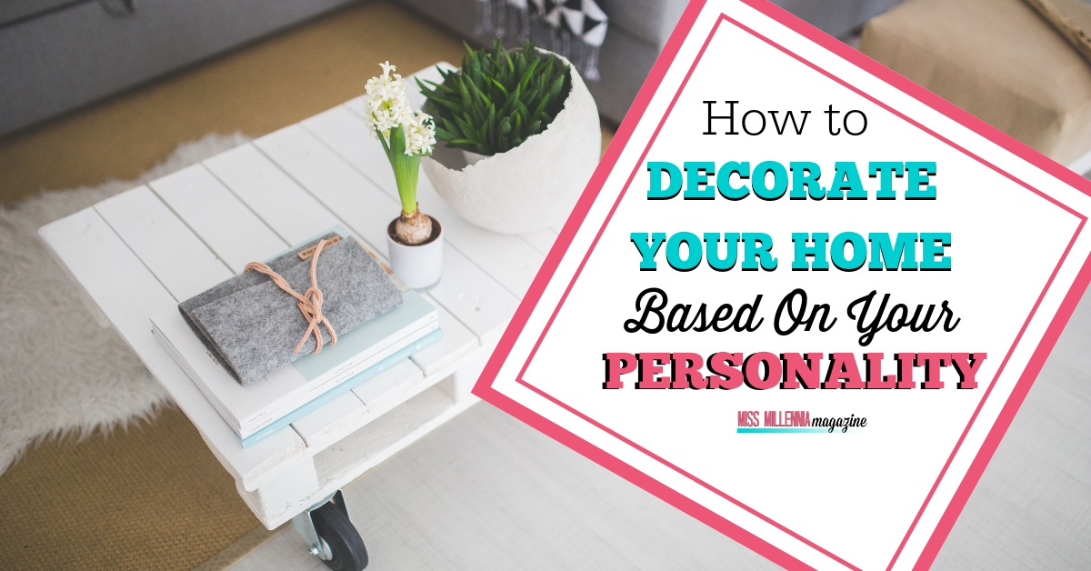 M3-FB-How to Decorate Your Home Based On Your Personality