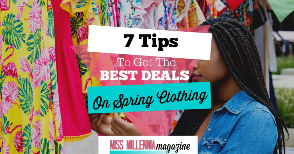 7 Tips To Get The Best Deals On Spring Clothing fb