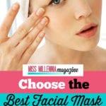 Choose Facial Mask