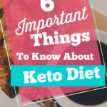 Keto Diet things to know