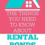 Rental Bond Things to know