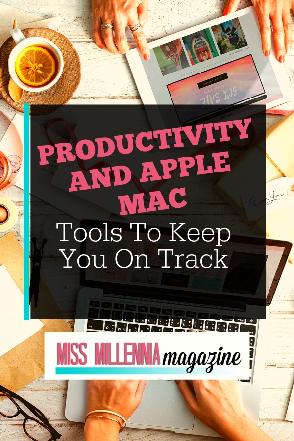 Productivity and Apple Mac - Tools To Keep You On Track It doesn't matter what side of the fence you sit on Mac or Windows, both have massive perks and equally some downfalls. We will be concentrating on your Mac and all the great things you can do to make your working hours a little bit sweeter.