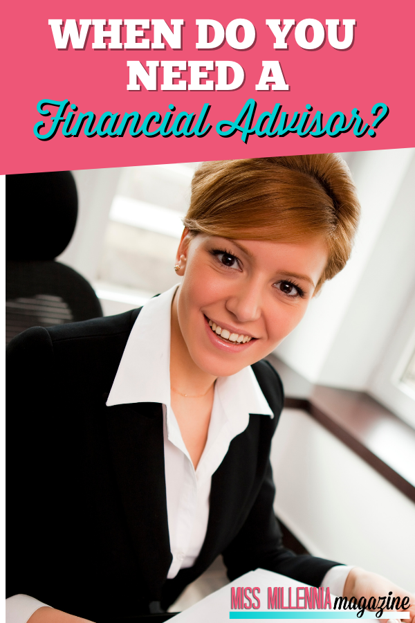 When Do You Need A Financial Advisor?