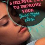Tips for Good Night Sleep