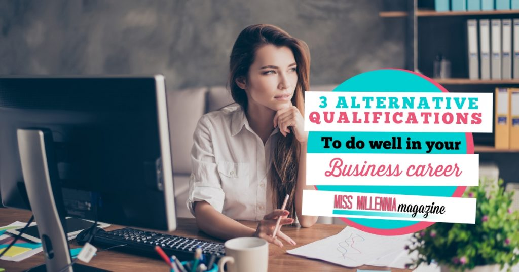 3 alternative qualifications to do well in your business career