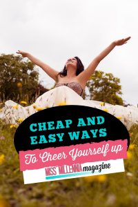 Cheap Ways to Cheers Yourself
