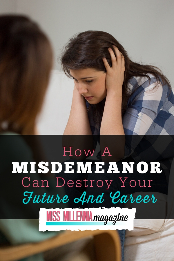 How Misdemeanor Can Harm your Future