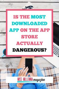 Most Downloaded App is Dangerous?