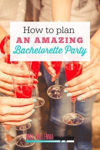 Plan an Amazing Bachelorette Party