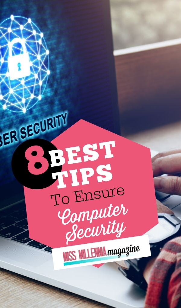 8 Best Tips to Ensure Cyber Security