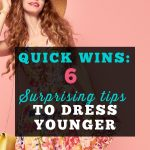 Tips to Dress Younger