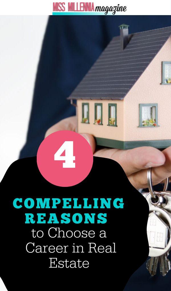 Reasons for choosing Real Estate