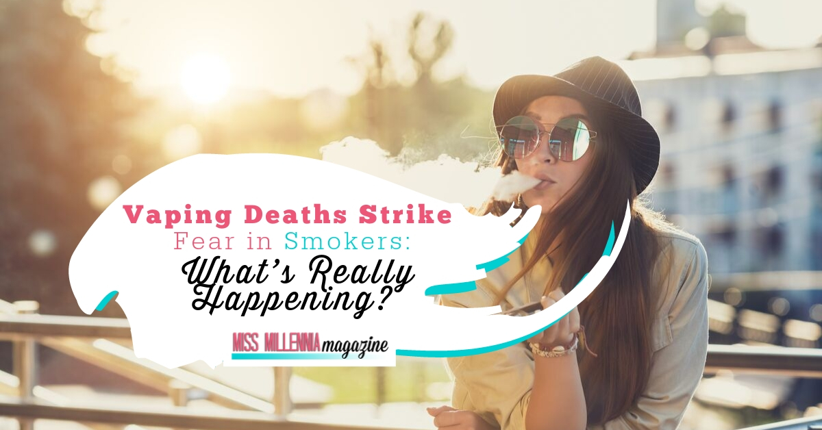 Vaping Deaths Strike Fear in Smokers: What's Really Happening?
