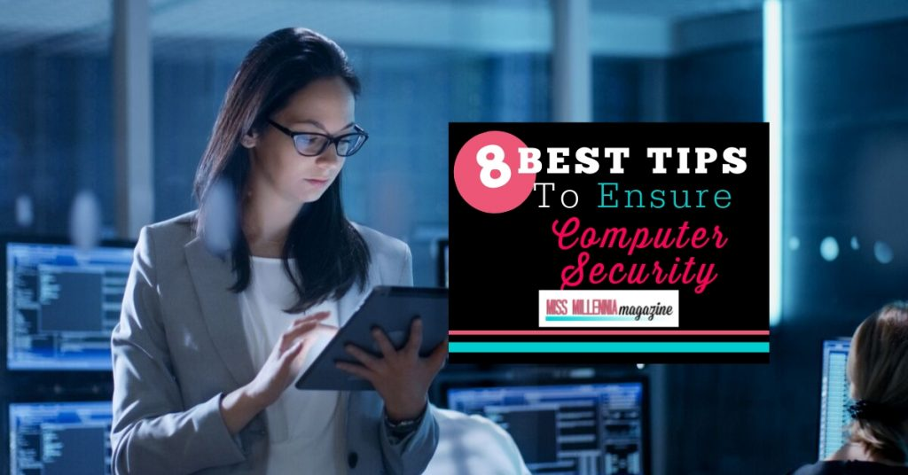 8 Best Tips to Ensure Computer Security